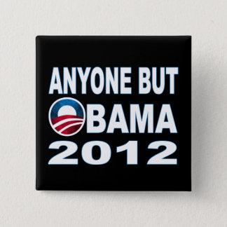 Cualquier persona pero Obama 2012 Chapa Cuadrada