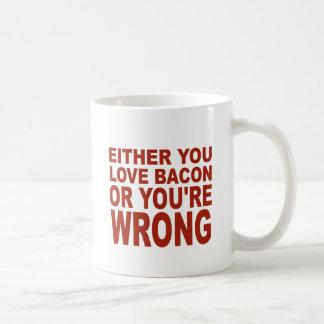 Cualquier usted tocino del amor taza de café