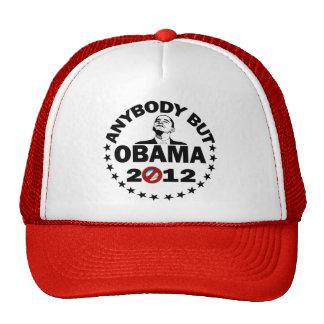 Cualquiera pero Obama - 2012 Gorro De Camionero