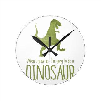 Cuando crezco, voy a ser un dinosaurio reloj redondo mediano