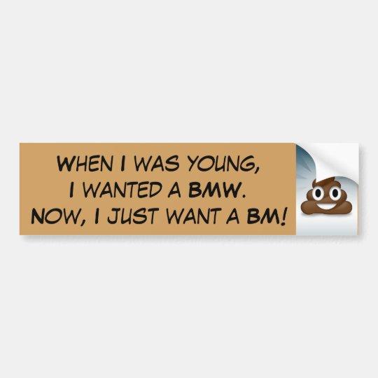 Cuando era joven, quise BMW.  Pegatina para el