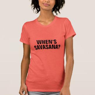 ¿CUÁNDO ES SAVASANA? Camiseta