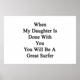 Cuando hacen a mi hija con usted usted será GR Póster