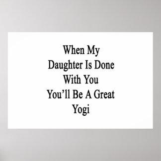 Cuando hacen a mi hija con usted usted será un póster