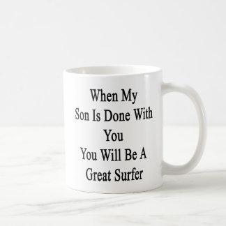 Cuando hacen a mi hijo con usted usted será un taza clásica