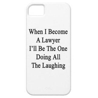 Cuando hago abogado seré el que está que hace todo iPhone 5 cárcasas