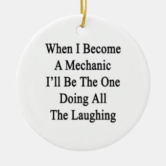 Cuando hago mecánico seré el que está que hace tod ornamento de reyes magos