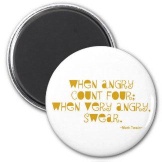 Cuando imán enojado