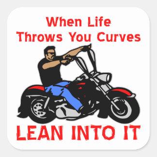 Cuando la vida lanza usted curva magro en él calcomanías cuadradass personalizadas