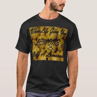 Cuando la vida le da los limones, haga una camiseta