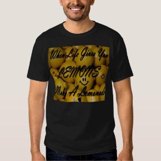 Cuando la vida le da los limones, haga una camisetas