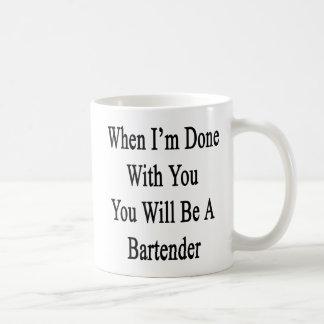 Cuando me hacen con usted usted será camarero taza de café
