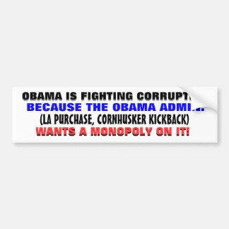 """Cuando Obama """"lucha"""" la corrupción. Pegatina Para Coche"""