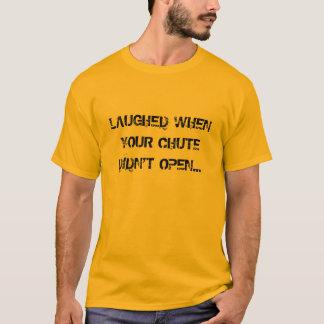 Cuando su canal inclinado no se abrió - camiseta
