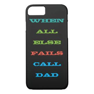 Cuando todo el otro falla el papá de la llamada funda iPhone 7
