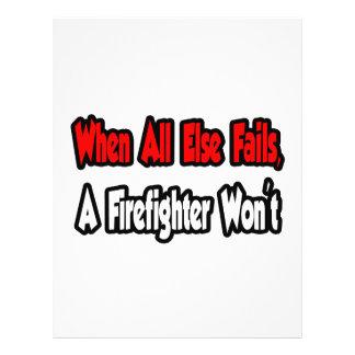 Cuando todo falla, un bombero no tarjetones