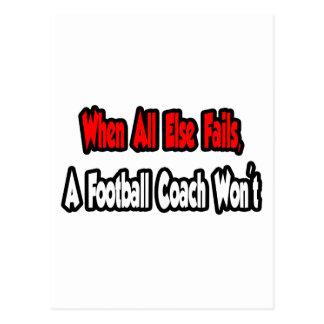 Cuando todo falla, un entrenador de fútbol no postal