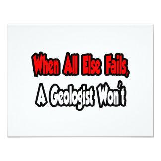 Cuando todo falla, un geólogo no invitación 10,8 x 13,9 cm