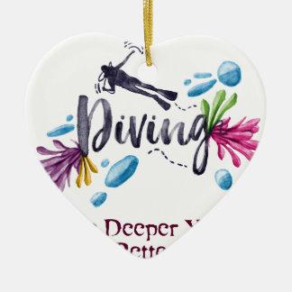 Cuanto más profundamente usted va, mejor siente adorno navideño de cerámica en forma de corazón