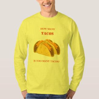 Cuánto Tacos es demasiado Tacos Camiseta