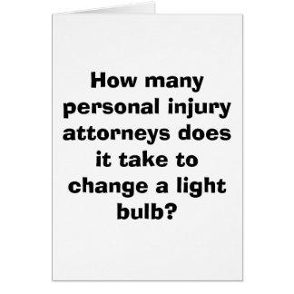 Cuántos abogados de los daños corporales él toman… tarjeta de felicitación