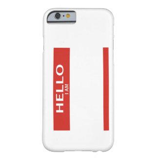 Cubierta conocida del teléfono de la etiqueta para funda de iPhone 6 barely there