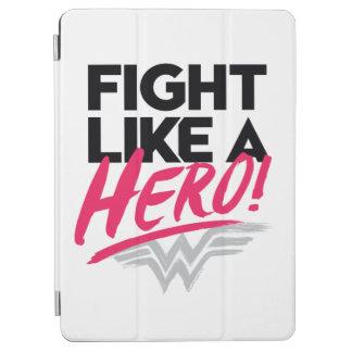 Cubierta De iPad Air Mujer Maravilla - lucha como un héroe