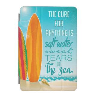 Cubierta De iPad Mini La curación para cualquier cosa es agua salada