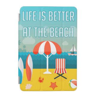 Cubierta Para iPad Mini La vida es mejor en la playa