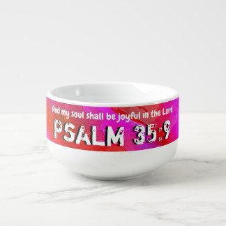 Cuenco De Sopa 35:9 del salmo