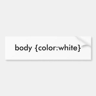 cuerpo {color: blanco} pegatina para coche