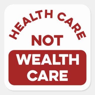 Cuidado de la riqueza de la atención sanitaria no pegatina cuadrada