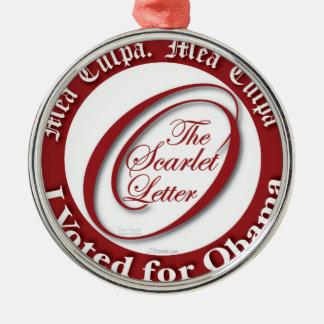 Culpa del Mea. Voté por Obama Adorno Navideño Redondo De Metal