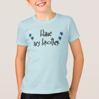 culpe a mi hermano camiseta