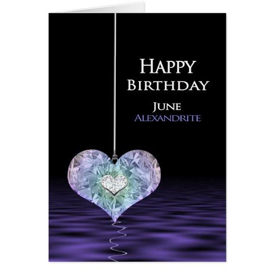 Cumpleaños - Birthstone - Alexandrite de JUNIO Tarjeta De Felicitación