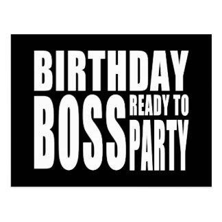 Cumpleaños Boss listo para ir de fiesta Postal