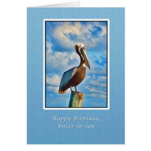 Cumpleaños, cuñada, pelícano de Brown en el poste Tarjeton