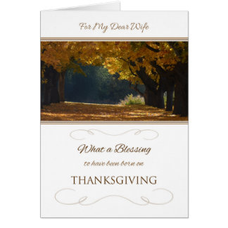Cumpleaños de la acción de gracias para la esposa tarjeta de felicitación