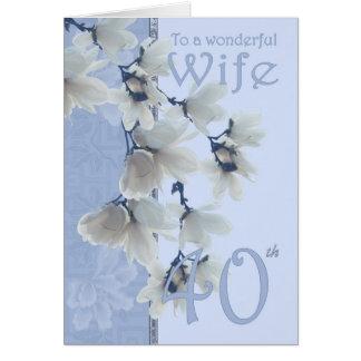 Cumpleaños de la esposa 40 - esposa de la tarjeta