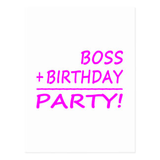 Cumpleaños de los jefes: Boss + Cumpleaños = fiest Postal