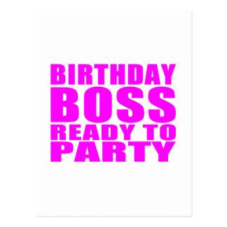 Cumpleaños de los jefes: Cumpleaños Boss listo par Tarjeta Postal