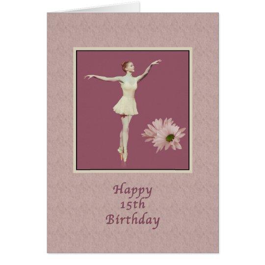 Cumpleaños, décimo quinto, bailarina en Pointe con Tarjeta De Felicitación