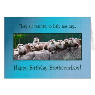Cumpleaños del cuñado con las nutrias tarjeta de felicitación