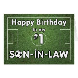 Cumpleaños del fútbol del yerno con el campo y tarjeta de felicitación