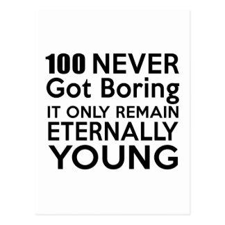 Cumpleaños eternamente joven 100 postal