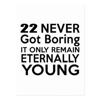 Cumpleaños eternamente joven 22 postal