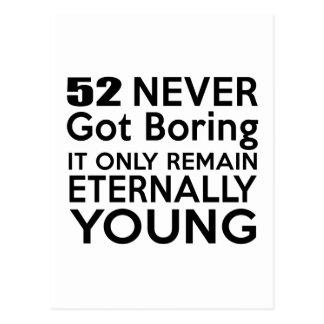 Cumpleaños eternamente joven 52 postal