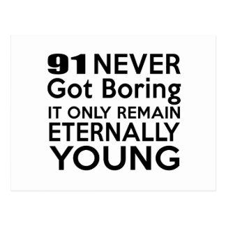Cumpleaños eternamente joven 91 postal