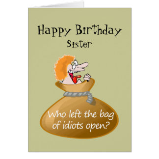 Cumpleaños libre del idiota del humor para su tarjeta de felicitación