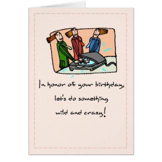 Cumpleaños salvaje y loco a la mujer tarjeta de felicitación